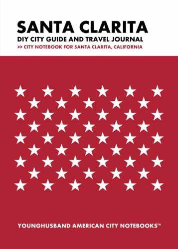 Santa Clarita DIY City Guide and Travel Journal by Younghusband American City Notebooks (ProductiveLuddite.com)