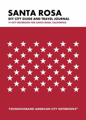 Santa Rosa DIY City Guide and Travel Journal by Younghusband American City Notebooks (ProductiveLuddite.com)