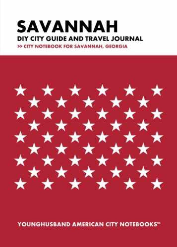 Savannah DIY City Guide and Travel Journal by Younghusband American City Notebooks (ProductiveLuddite.com)