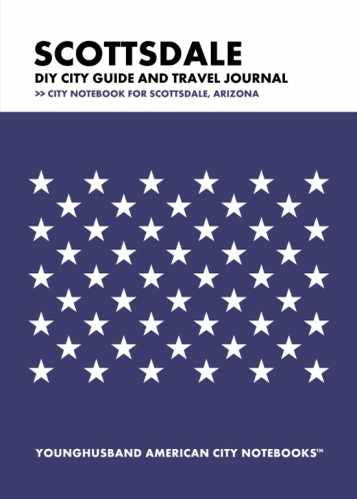 Scottsdale DIY City Guide and Travel Journal by Younghusband American City Notebooks (ProductiveLuddite.com)