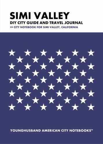 Simi Valley DIY City Guide and Travel Journal by Younghusband American City Notebooks (ProductiveLuddite.com)