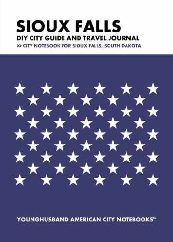 Sioux Falls DIY City Guide and Travel Journal by Younghusband American City Notebooks (ProductiveLuddite.com)