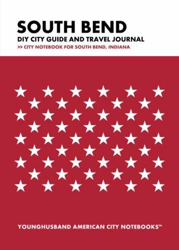 South Bend DIY City Guide and Travel Journal by Younghusband American City Notebooks (ProductiveLuddite.com)
