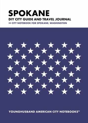 Spokane DIY City Guide and Travel Journal by Younghusband American City Notebooks (ProductiveLuddite.com)