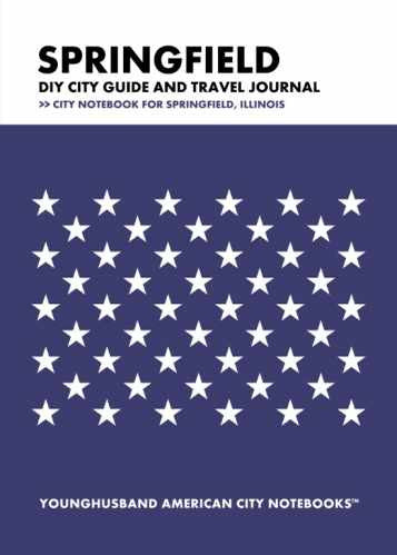 Springfield DIY City Guide and Travel Journal by Younghusband American City Notebooks (ProductiveLuddite.com)