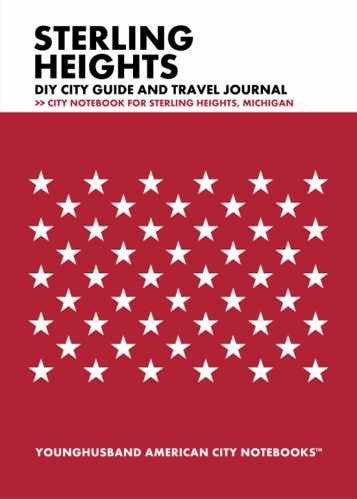 Sterling Heights DIY City Guide and Travel Journal by Younghusband American City Notebooks (ProductiveLuddite.com)
