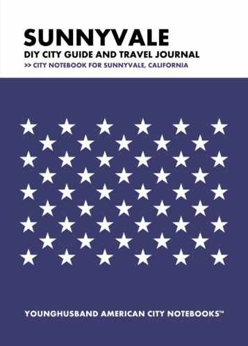 Sunnyvale DIY City Guide and Travel Journal by Younghusband American City Notebooks (ProductiveLuddite.com)