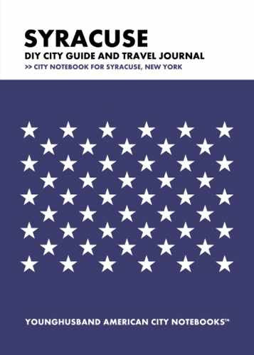 Syracuse DIY City Guide and Travel Journal by Younghusband American City Notebooks (ProductiveLuddite.com)