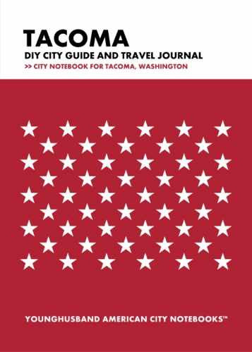 Tacoma DIY City Guide and Travel Journal by Younghusband American City Notebooks (ProductiveLuddite.com)