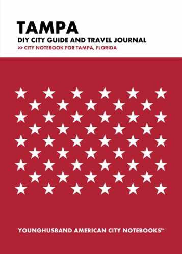 Tampa DIY City Guide and Travel Journal by Younghusband American City Notebooks (ProductiveLuddite.com)