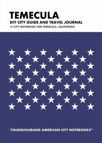 Temecula DIY City Guide and Travel Journal by Younghusband American City Notebooks (ProductiveLuddite.com)