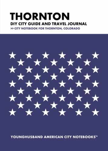 Thornton DIY City Guide and Travel Journal by Younghusband American City Notebooks (ProductiveLuddite.com)