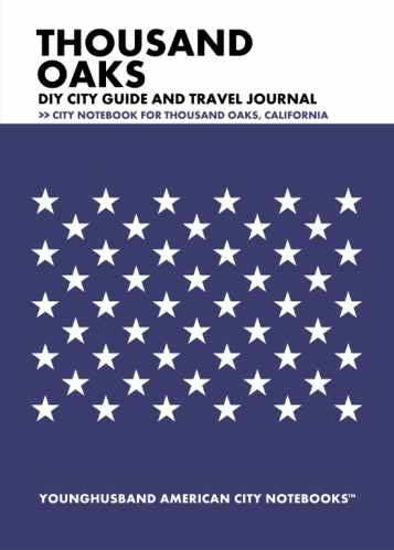 Thousand Oaks DIY City Guide and Travel Journal by Younghusband American City Notebooks (ProductiveLuddite.com)