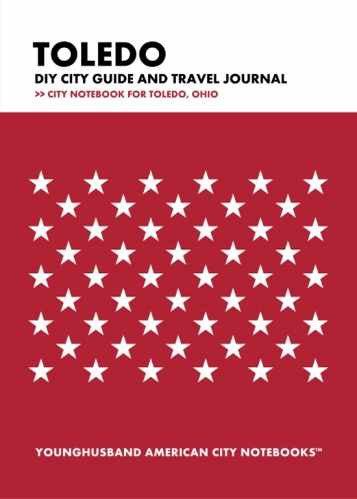 Toledo DIY City Guide and Travel Journal by Younghusband American City Notebooks (ProductiveLuddite.com)