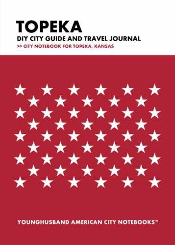 Topeka DIY City Guide and Travel Journal by Younghusband American City Notebooks (ProductiveLuddite.com)