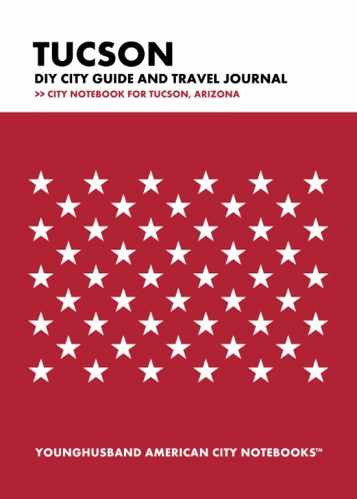 Tucson DIY City Guide and Travel Journal by Younghusband American City Notebooks (ProductiveLuddite.com)