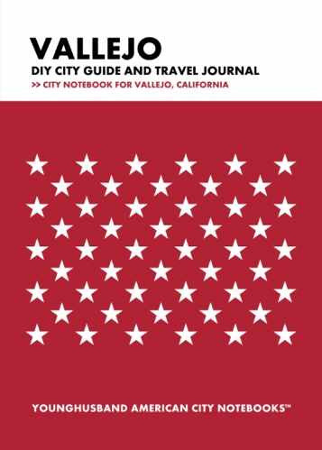 Vallejo DIY City Guide and Travel Journal by Younghusband American City Notebooks (ProductiveLuddite.com)