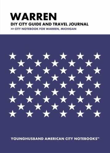 Warren DIY City Guide and Travel Journal by Younghusband American City Notebooks (ProductiveLuddite.com)