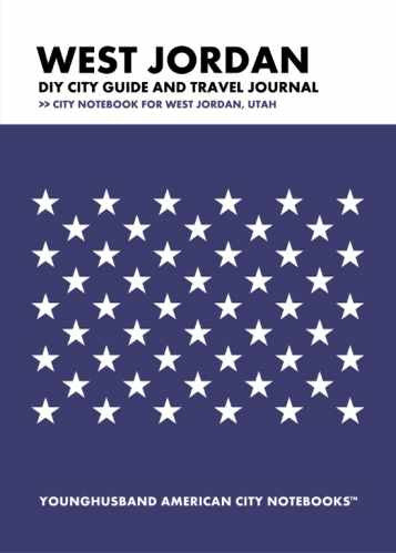 West Jordan DIY City Guide and Travel Journal by Younghusband American City Notebooks (ProductiveLuddite.com)
