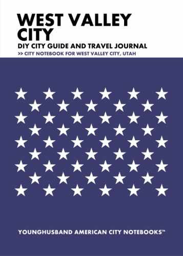 West Valley City DIY City Guide and Travel Journal by Younghusband American City Notebooks (ProductiveLuddite.com)