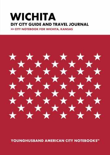 Wichita DIY City Guide and Travel Journal by Younghusband American City Notebooks (ProductiveLuddite.com)