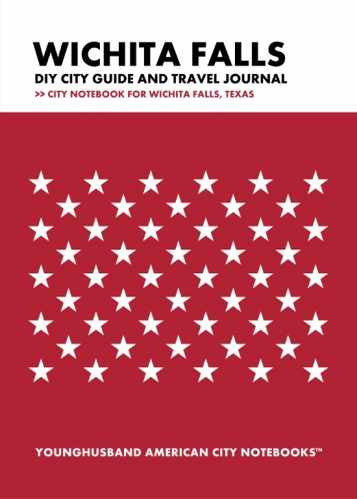 Wichita Falls DIY City Guide and Travel Journal by Younghusband American City Notebooks (ProductiveLuddite.com)