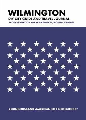 Wilmington DIY City Guide and Travel Journal by Younghusband American City Notebooks (ProductiveLuddite.com)