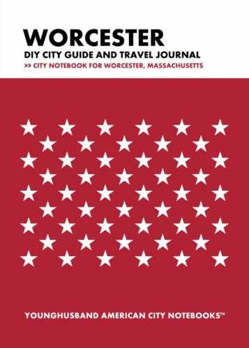 Worcester DIY City Guide and Travel Journal by Younghusband American City Notebooks (ProductiveLuddite.com)