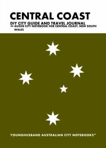 Central Coast DIY City Guide and Travel Journal by Younghusband Australian City Notebooks (ProductiveLuddite.com)