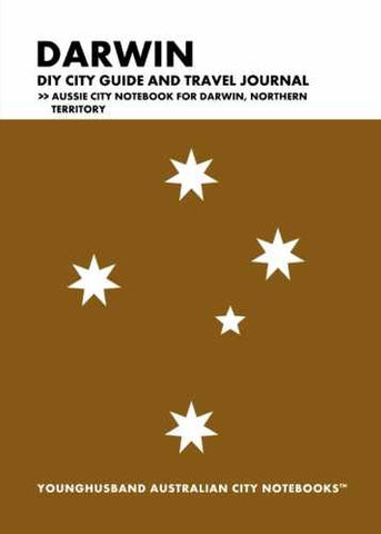 Darwin DIY City Guide and Travel Journal by Younghusband Australian City Notebooks (ProductiveLuddite.com)