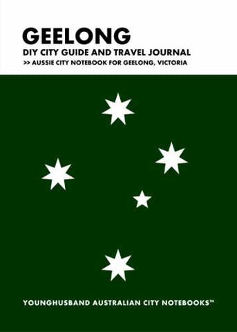 Geelong DIY City Guide and Travel Journal by Younghusband Australian City Notebooks (ProductiveLuddite.com)