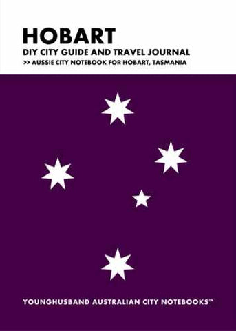 Hobart DIY City Guide and Travel Journal by Younghusband Australian City Notebooks (ProductiveLuddite.com)