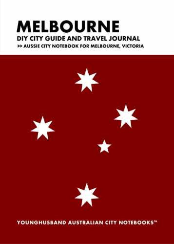 Melbourne DIY City Guide and Travel Journal by Younghusband Australian City Notebooks (ProductiveLuddite.com)