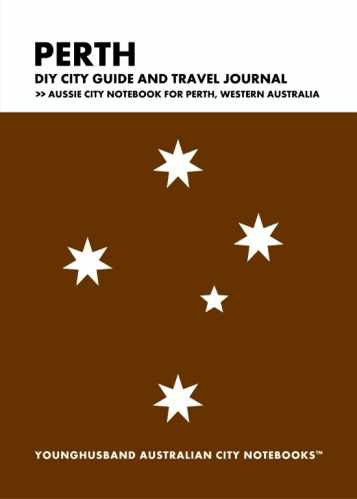 Perth DIY City Guide and Travel Journal by Younghusband Australian City Notebooks (ProductiveLuddite.com)