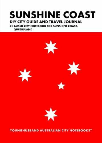 Sunshine Coast DIY City Guide and Travel Journal by Younghusband Australian City Notebooks (ProductiveLuddite.com)
