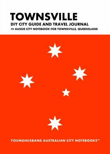 Townsville DIY City Guide and Travel Journal by Younghusband Australian City Notebooks (ProductiveLuddite.com)