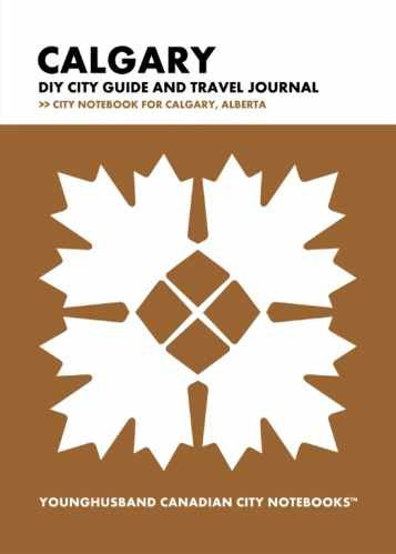 Calgary DIY City Guide and Travel Journal by Younghusband Canadian City Notebooks (ProductiveLuddite.com)