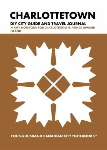 Charlottetown DIY City Guide and Travel Journal by Younghusband Canadian City Notebooks (ProductiveLuddite.com)