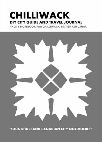 Chilliwack DIY City Guide and Travel Journal by Younghusband Canadian City Notebooks (ProductiveLuddite.com)