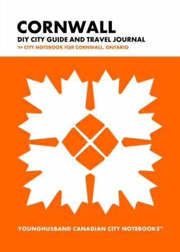 Cornwall DIY City Guide and Travel Journal by Younghusband Canadian City Notebooks (ProductiveLuddite.com)