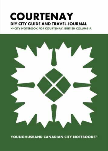 Courtenay DIY City Guide and Travel Journal by Younghusband Canadian City Notebooks (ProductiveLuddite.com)