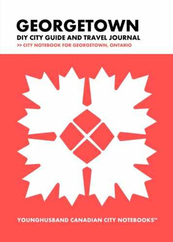 Georgetown DIY City Guide and Travel Journal by Younghusband Canadian City Notebooks (ProductiveLuddite.com)