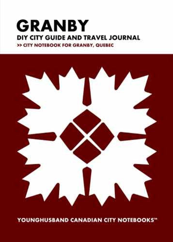 Granby DIY City Guide and Travel Journal by Younghusband Canadian City Notebooks (ProductiveLuddite.com)