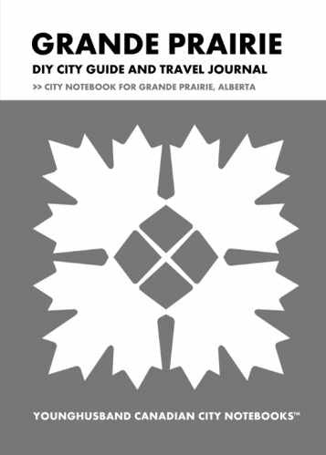 Grande Prairie DIY City Guide and Travel Journal by Younghusband Canadian City Notebooks (ProductiveLuddite.com)