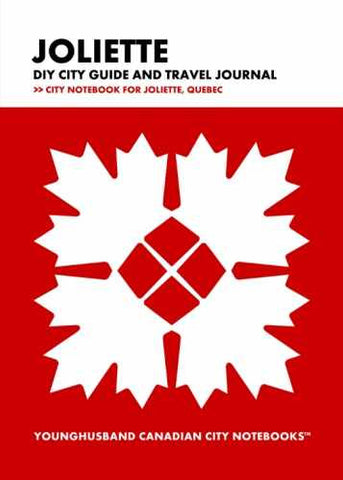 Joliette DIY City Guide and Travel Journal by Younghusband Canadian City Notebooks (ProductiveLuddite.com)