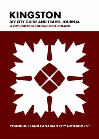 Kingston DIY City Guide and Travel Journal by Younghusband Canadian City Notebooks (ProductiveLuddite.com)