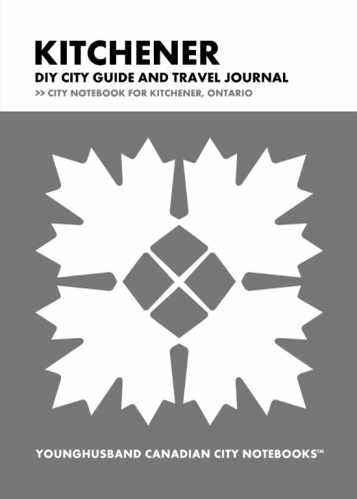 Kitchener DIY City Guide and Travel Journal by Younghusband Canadian City Notebooks (ProductiveLuddite.com)