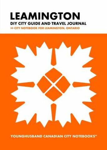 Leamington DIY City Guide and Travel Journal by Younghusband Canadian City Notebooks (ProductiveLuddite.com)