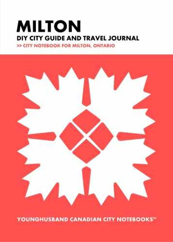 Milton DIY City Guide and Travel Journal by Younghusband Canadian City Notebooks (ProductiveLuddite.com)