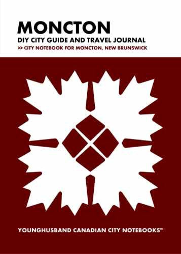 Moncton DIY City Guide and Travel Journal by Younghusband Canadian City Notebooks (ProductiveLuddite.com)